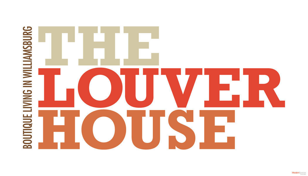 The Louver House